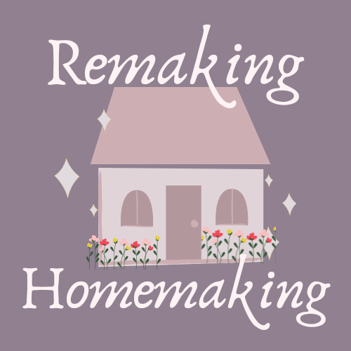 Remaking Homemaking